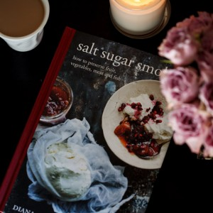 Salt sugar smoke by Diana Henry