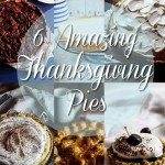 6 amazing pies for Thanksgiving