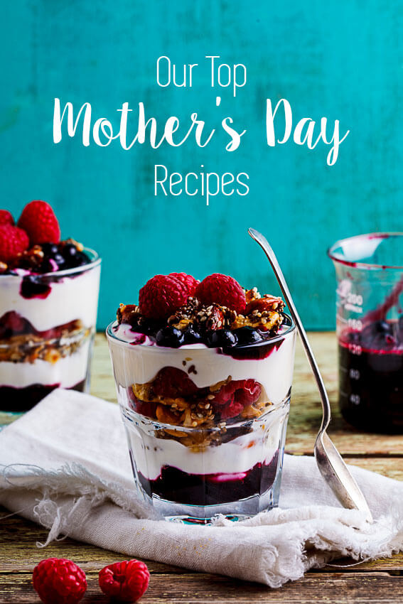 Our top Mother's day recipes
