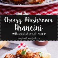 Mushroom arancini with mozzarella and roasted tomato sauce