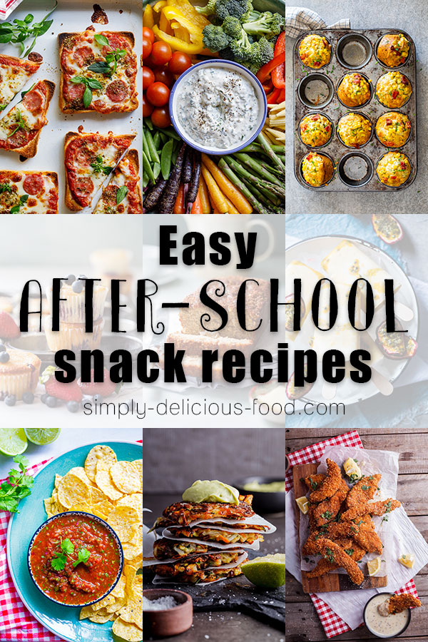 Easy after school snack recipes