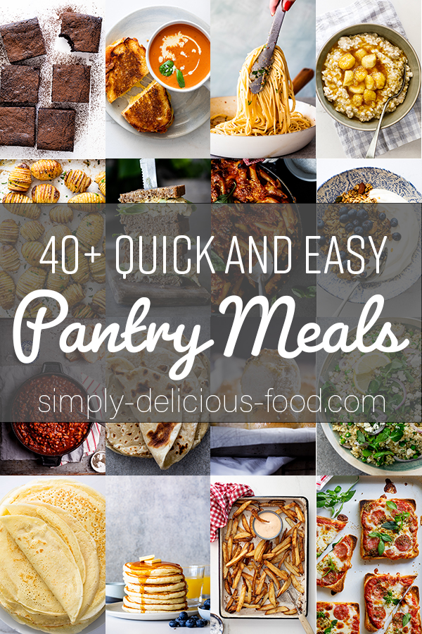Quick and Easy Pantry Meals
